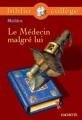 Couverture Le médecin malgré lui Editions Hachette (Biblio collège) 1999