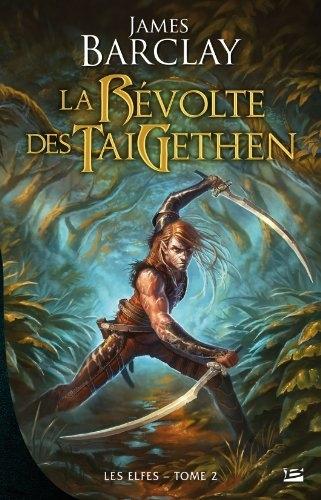 Couverture Les Elfes, tome 2 : La Révolte des TaiGethen