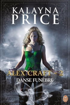 Couverture Alex Craft, tome 2 : Danse funèbre