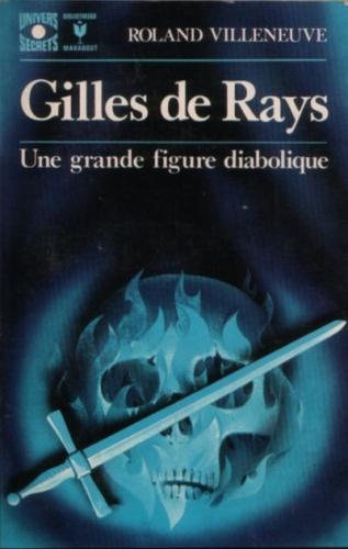 Couverture Gilles de Rays : Une grande figure diabolique