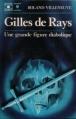Couverture Gilles de Rays : Une grande figure diabolique Editions Gerard & C° (Bibliothèque Marabout) 1973