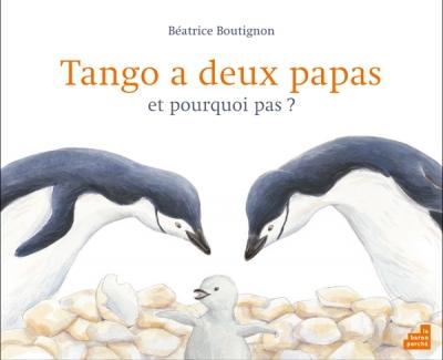 Couverture Tango a deux papas et pourquoi pas ?