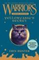 Couverture La guerre des clans, hors-série, tome 05 : Le secret de Croc Jaune Editions HarperCollins 2012