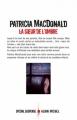 Couverture La soeur de l'ombre Editions Albin Michel (Spécial suspense) 2013