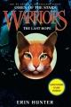 Couverture La guerre des clans, cycle 4 : Les signes du destin, tome 6 : Le dernier espoir Editions HarperCollins 2012