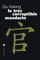 Couverture Le très corruptible Mandarin Editions Liana Lévi 2006