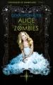 Couverture Chroniques de Zombieland, tome 1 : Alice au pays des zombies Editions Harlequin (Darkiss) 2013