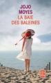 Couverture La baie des baleines Editions Le Livre de Poche 2013