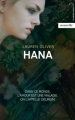 Couverture Delirium, tome 1.5 : Hana Editions Hachette (Black moon) 2013