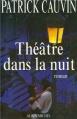 Couverture Théâtre dans la nuit Editions Albin Michel 1997
