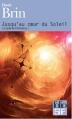 Couverture Cycle de l'Élévation, tome 1 : Jusqu'au coeur du soleil Editions Folio  (SF) 2012
