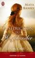Couverture Les McCabe, tome 2 : La séduction du highlander Editions J'ai Lu (Pour elle - Aventures & passions) 2013