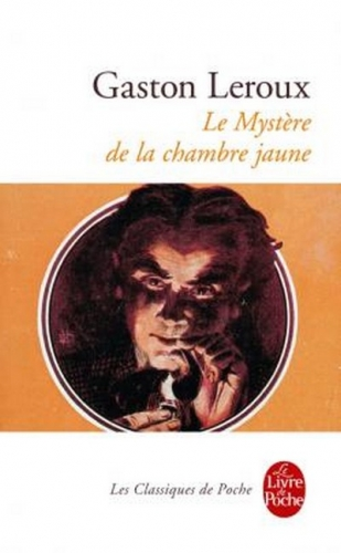Les lectures de mamzellefrog le myst re de la chambre jaune - Le mystere de la chambre jaune personnages ...