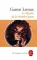 Couverture Le mystère de la chambre jaune Editions Le Livre de Poche (Les classiques de poche) 2008