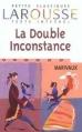 Couverture La double inconstance Editions Larousse (Petits classiques) 1999