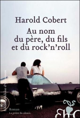 Couverture Au  nom du père, du fils et du rock'n'roll