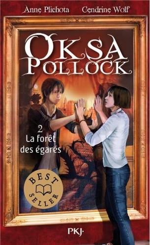 Couverture Oksa Pollock, tome 2 : La forêt des égarés