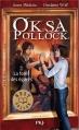 Couverture Oksa Pollock, tome 2 : La forêt des égarés Editions Pocket (Jeunesse - Best seller) 2013
