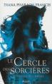 Couverture Le cercle des sorcières, tome 2 : Le souffle des ombres Editions  2013