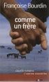 Couverture Comme un frère Editions France Loisirs 2007