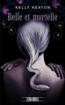 Couverture Gods & Monsters, tome 2 : Belle et mortelle Editions Fleuve Noir (Territoires) 2013