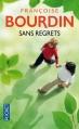 Couverture Sans regrets, tome 1 Editions Pocket 2013